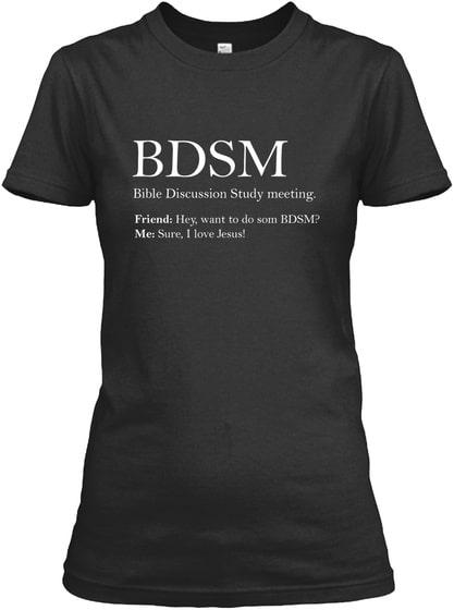 BDSM funny meme T shirt