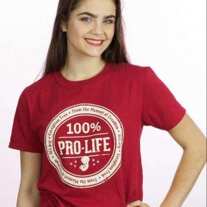 100 Pro Life T Shirt