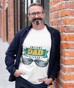 Awesome Dad Veteran Gifts Fathers Day T Shirt