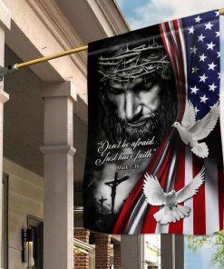 Jesus Christian Just Have Faith Garden Flag