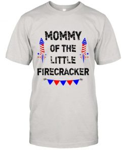 Mens Womens 4th of July Mom Mommy Of The Little Firecracker Gift Premium T Shirt