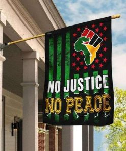 No Justice No Peace. Juneteenth Flag Garden Flag Double Sided House Flag