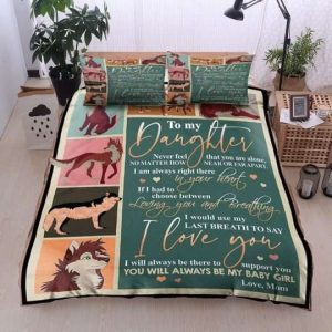 To My Daughter You Will Always Be My Baby Girl Bedding Sets