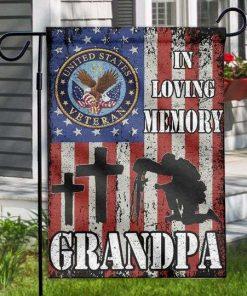 Veteran Memory Flag In Loving Memory Grandpa Garden Flag