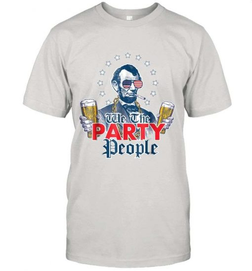 4th Of July Party We The Party People T-Shirt