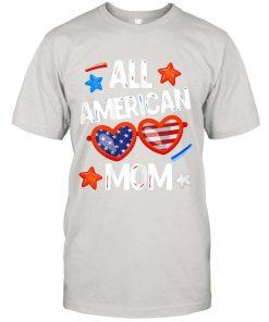 Womens All American Mom Us Flag Sunglasses 4th Of July Merica Shirt T shirt