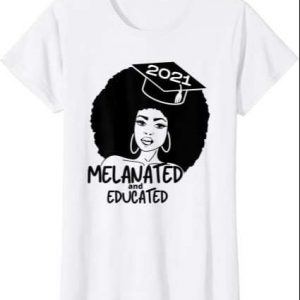 Melanin Afro Black Girl Magic Class 2021 Graduation T Shirt