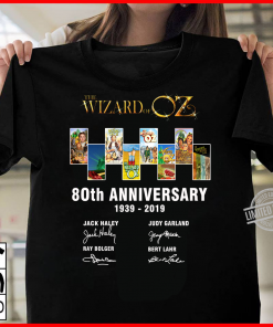 The Wizard Of Oz 80th Anniversary 1939 2019 Shirt T-Shirt