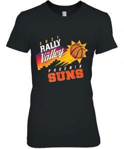 2021 Phoenixs Suns Playoffs Rally Valley City Jersey T-Shirt