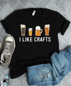 Craft Beer I Like Crafts Beer Drinker Beer Lover Beer T-Shirt