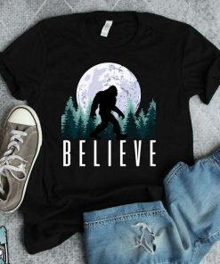 Funny Sasquatch Yeti Bigfoot Clothing Bigfoot Funny Bigfoot Believe T-Shirt