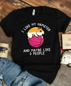 I Like My Hamster Gifts Pet Hamster Hamster Print Hamster T-Shirt
