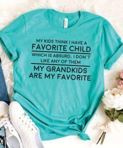 Kids Think I Have A Favorite T-Shirt