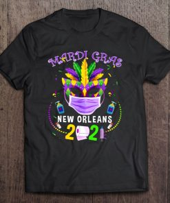 Mardi Gras New Orleans 2021 Costume And Face Mask Shirt