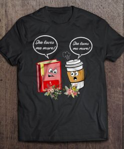 She Loves Me More – Book And Coffee Classic T-Shirt