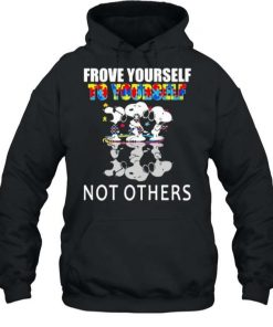 Snoopy Autism Frove Yourself To Yourself Not Others T Shirt 2