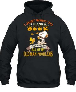 Snoopy I Just Want To Drink Beer And Ignore All Of My Old Man Problems T Shirt 2