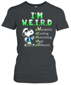 Snoopy Im Weird Wonderful Exciting Interesting Real Different T Shirt 1