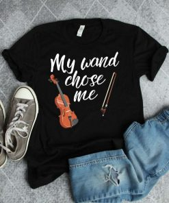 Violin Gifts Music My Wand Chose Me Violinist Gift Orchestra Gift Musician Shirt