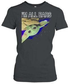Yoda Im All Ears Galaxy T Shirt 1