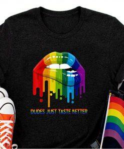 Dudes Just Taste Better LGBT Pride T-Shirt