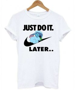 Just Do It Later Lazy T-Shirt