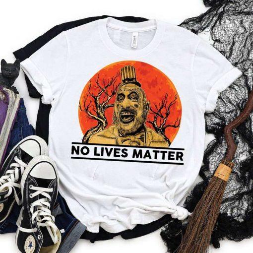 Captain Spaulding No Lives Matter Funny Halloween Costume Vintage T-Shirt