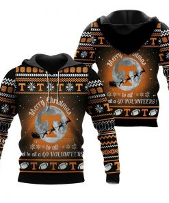 Merry Christmas Tennessee Volunteers To All And To All A Go Volunteers Ugly Christmas  3D Hoodie