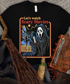 Scream Movie Let's Watch Scary Movies, Horror Movie T-Shirt