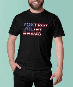 Foxtrot Juliet Bravo American Flag 2021 T-Shirt