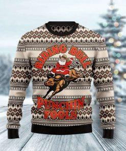 Riding Bulls Punchin Fools Ugly Christmas Sweater